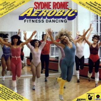 Sydne Rome - Aerobic Fitness Dancing (LP, Gat)