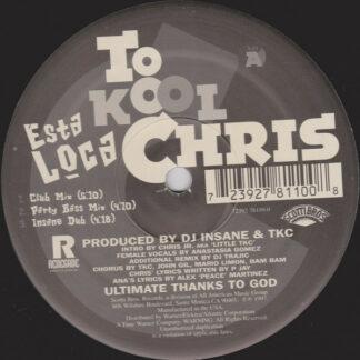 To Kool Chris - Esta Loca (12