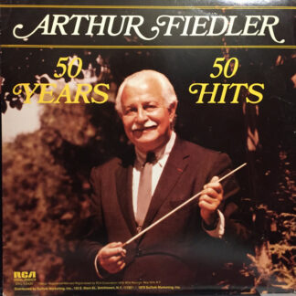 Arthur Fiedler - 50 Years, 50 Hits (LP, Comp)