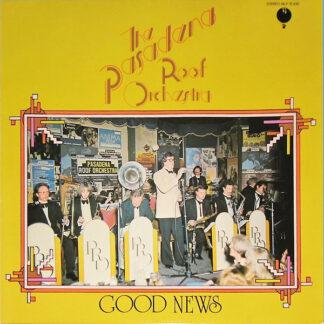 The Pasadena Roof Orchestra - Good News (LP, Album)
