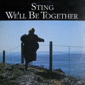 """Sting - We'll Be Together (12"""")"""