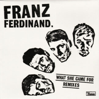 """Franz Ferdinand - What She Came For (Remixes) (12"""", Single)"""
