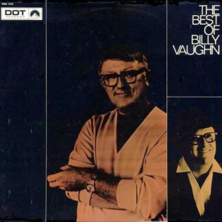 Billy Vaughn And His Orchestra - The Best Of Billy Vaughn (LP, Comp)