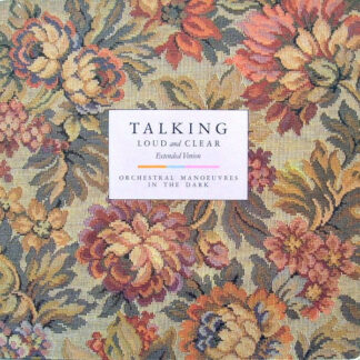 """Orchestral Manoeuvres In The Dark - Talking Loud And Clear (Extended Version) (12"""", Single)"""