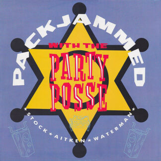"""Stock - Aitken - Waterman* - Packjammed (With The Party Posse) (12"""", Maxi)"""