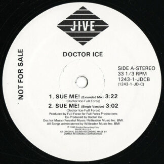 Doctor Ice - Sue Me! / Word Up Doc! (12