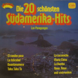 Los Paraguayos* - Die 20 Schönsten Südamerika-Hits (LP, Comp)