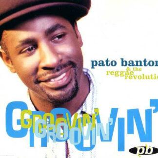 Pato Banton & The Reggae Revolution - Groovin' (12