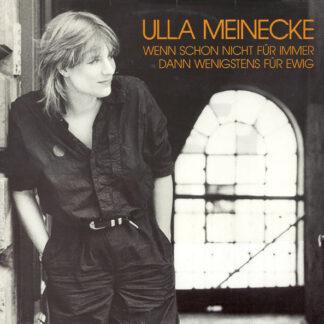 Ulla Meinecke - Wenn Schon Nicht Für Immer Dann Wenigstens Für Ewig (LP, Album)