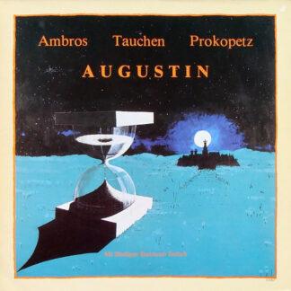 Ambros* - Tauchen* - Prokopetz* - Augustin (LP, Album)