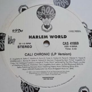 Harlem World - Cali Chronic / Crew Of The Year (12