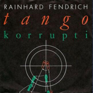 "Rainhard Fendrich - Tango Korrupti (7"", Single)"