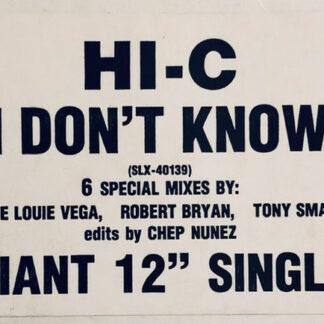 "Hi-C (2) - I Don't Know (12"", Promo)"