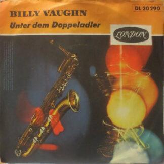 Billy Vaughn And His Orchestra - Unter Dem Doppeladler / Auf Wiederseh'n (7