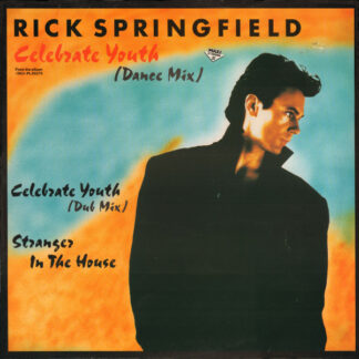 "Rick Springfield - Celebrate Youth (Dance Mix) (12"", Maxi)"