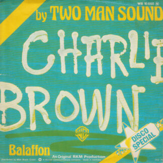 Two Man Sound - Charlie Brown (7