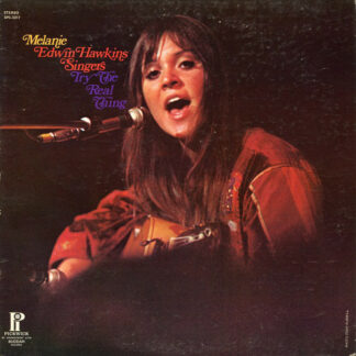 Melanie (2), Edwin Hawkins Singers - Try The Real Thing (LP, Comp)