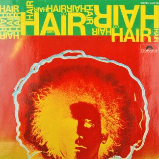 Various - The Original London Cast Of Hair - Galt MacDermot, Gerome Ragni, James Rado - Hair - From The London Musical Production