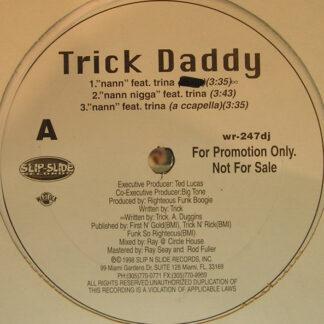 Trick Daddy - Nann (12