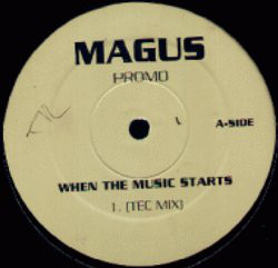 Magus (10) - When The Music Starts (12
