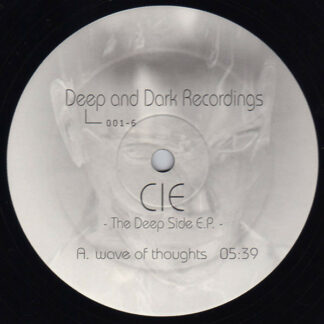 "Cie - The Deep Side E.P. (12"", EP)"