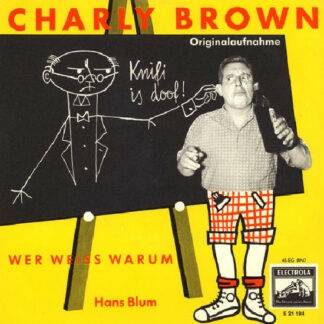 "Hans Blum - Charly Brown (7"", Single)"