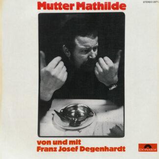 Franz Josef Degenhardt - Mutter Mathilde (LP, Album)