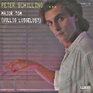 """Peter Schilling - Major Tom (Völlig Losgelöst) (7"""", Single)"""