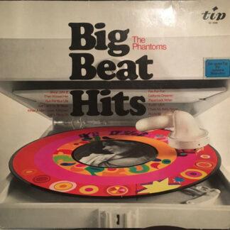 The Phantoms (10) - Big Beat Hits (LP)