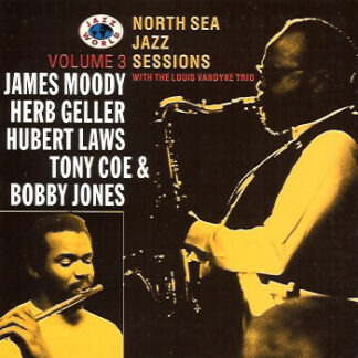 James Moody, Herb Geller, Hubert Laws, Tony Coe & Bobby Jones (2) With The Louis Vandyke Trio* - North Sea Jazz Sessions Volume 3 (CD, Comp)