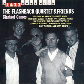 The Flashback Quartet & Friends* - Clarinet Games (CD, Comp)