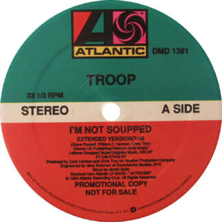 Troop (3) - I'm Not Soupped (12