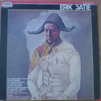 """Erik Satie - Orchestra Of Radio Luxemburg* / Louis De Froment / Ensemble """"Die Reihe""""* / Friedrich Cerha - Erik Satie (LP, Album, RE)"""