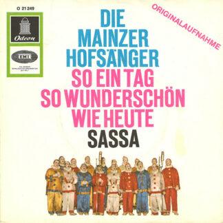 Die Mainzer Hofsänger - So Ein Tag So Wunderschön Wie Heute / Sassa (7