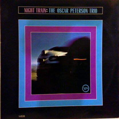 The Oscar Peterson Trio - Night Train (LP, Album, Mono)