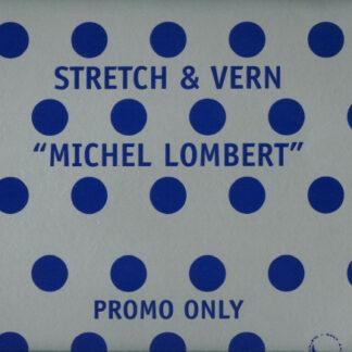 "Stretch & Vern - Michel Lombert (Remixes) (12"", Promo, Sil)"