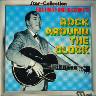 Bill Haley And His Comets - Rock Around The Clock (LP, Album, RE)
