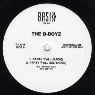 The B-Boyz / Z-Da - Party Y'All / Love Come Down (12