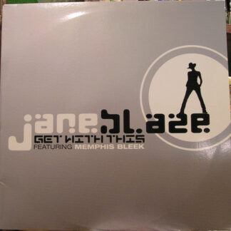 """Jane Blaze - Get With This (12"""", Promo)"""