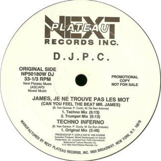 """DJPC - James, Je Ne Trouve Pas Les Mot (Can You Feel The Beat Mr. James) (12"""", Promo)"""