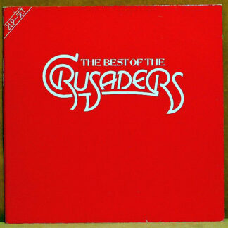 The Crusaders - The Best Of The Crusaders (2xLP, Comp, RE)