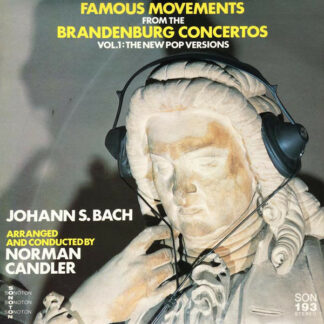 Norman Candler - Famous Movements From The Brandenburg Concertos, Vol. 1: The New Pop Versions (LP)