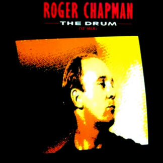 "Roger Chapman - The Drum (12"" Mix) (12"")"