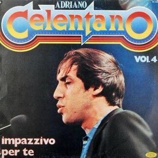 Adriano Celentano - Impazzivo Per Te - Vol. 4 (LP, Comp)