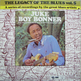 Juke Boy Bonner - The Legacy Of The Blues Vol. 5 (LP)