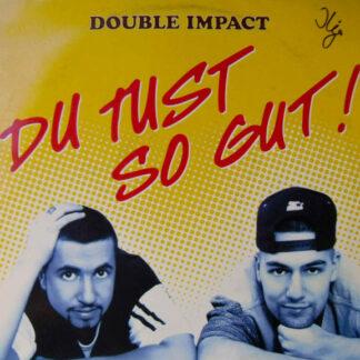 Double Impact (3) - Du Tust So Gut (12