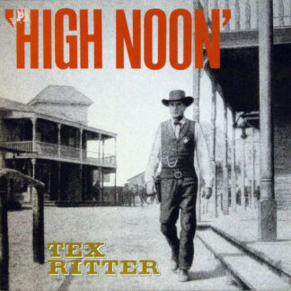 Tex Ritter - High Noon (LP, Comp)