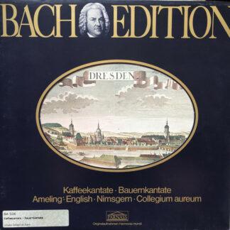Bach* / Amelig* • English* • Nimsgern* • Collegium Aureum - Bach Edition: Kaffeekantate • Bauernkantate (LP, Album)