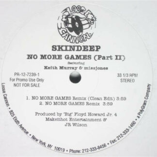 Skin Deep (2) - No More Games (Remix) / Everybody (12