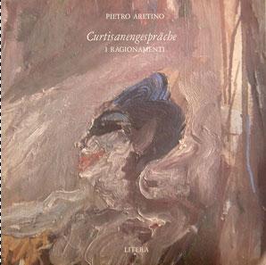 Pietro Aretino - Curtisanengespräche (2xLP)